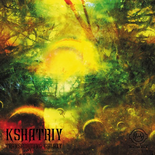 KSHATRIY - Transforming Galaxy CD