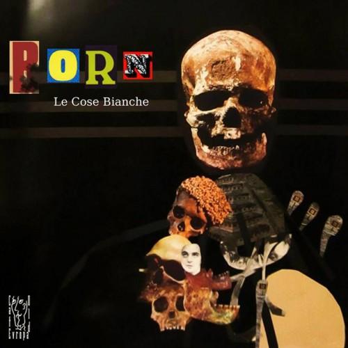 LE COSE BIANCHE 'Born' CD