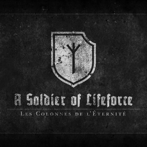 LES COLONNES DE L'ÉTERNITÉ - A Soldier Of Lifeforce CD