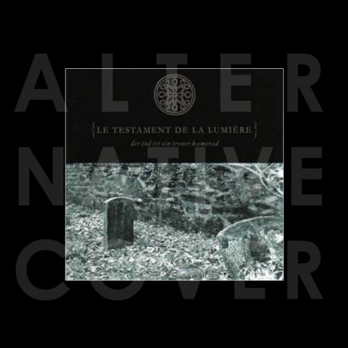 LE TESTAMENT DE LA LUMIERE - Der Tod Ist Ein Treuer...