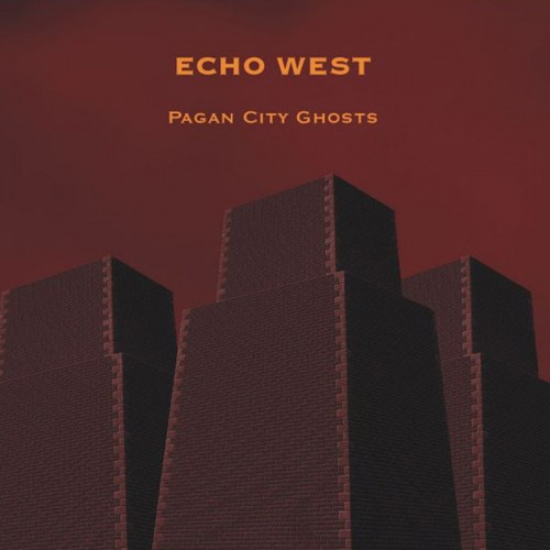 ECHO WEST 'Pagan City Ghosts' CD