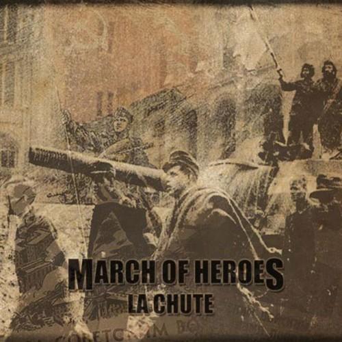 MARCH OF HEROES - La Chute CD