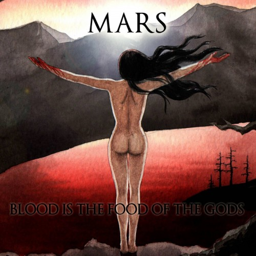 MARS Blood Is The Food Of The Gods CD