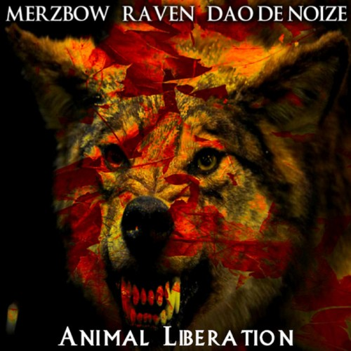 MERZBOW/ RAVEN/ DAO DE NOIZE Animal Liberation CD