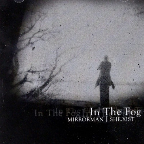MIRRORMAN - In the Fog CD