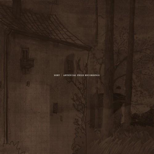 MIRT - Artificial Field Recordings CD