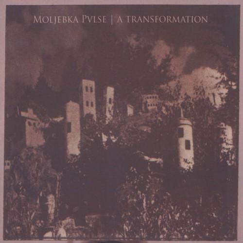MOLJEBKA PVLSE 'A Transformation' CDR