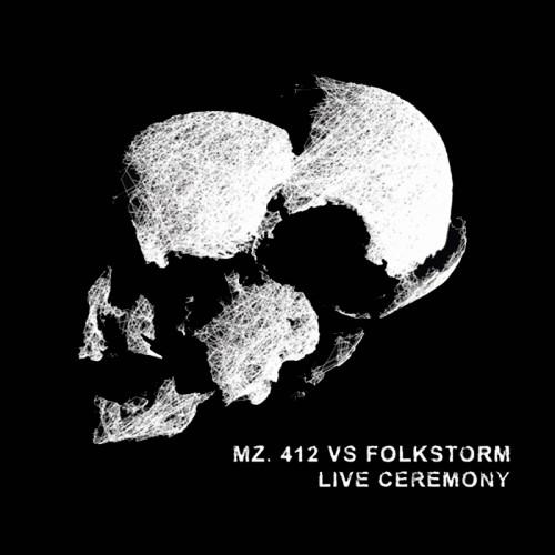 MZ.412 vs. FOLKSTORM 'Live Ceremony [2015 re-edition]' CD