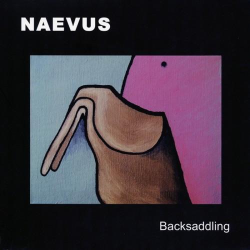 """NAEVUS - Backsaddling 7"""""""
