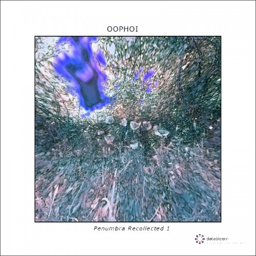 Oophoi 'Penumbra Recollected 1' CD