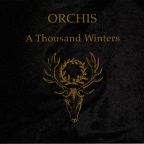ORCHIS - A Thousand Winters CD
