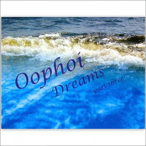 Oophoi – Dreams Part Three CD