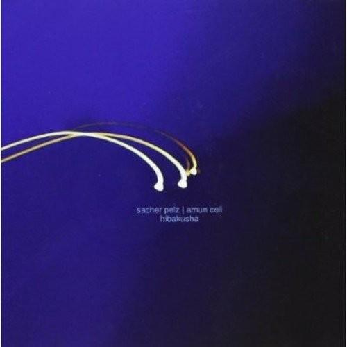 Sacher Pelz & Amun Cell - Hibakusha CD