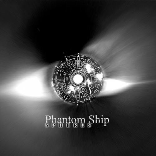 PHANTOM SHIP - Spheres CDR