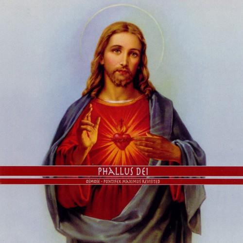 PHALLUS DEI - Osmose: Pontifex Maximus Revisited CD