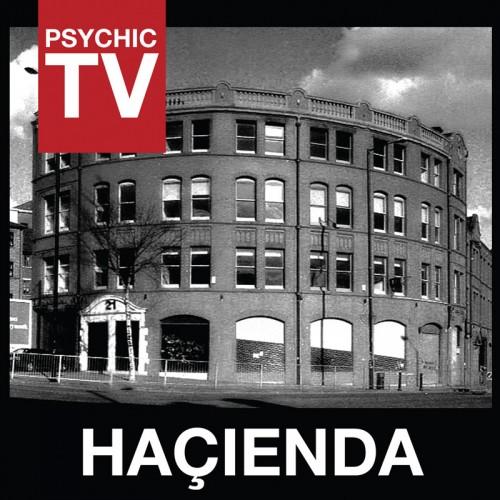 PSYCHIC TV - Hacienda CD