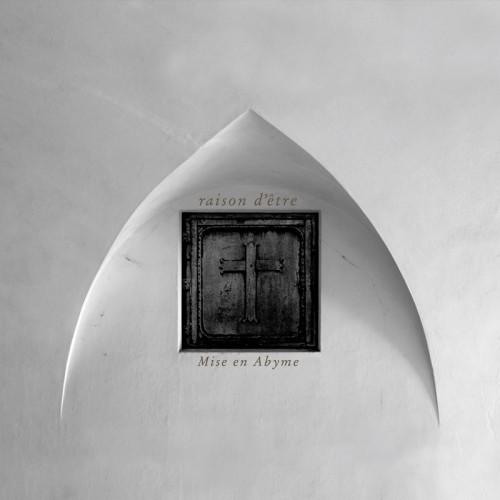 RAISON D'ETRE - Mise en Abyme CD