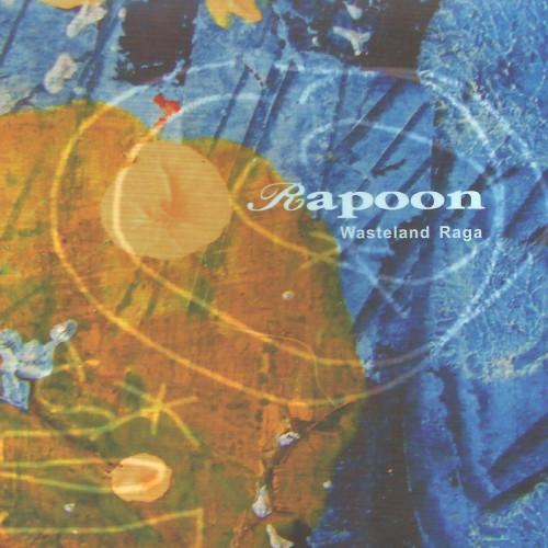 RAPOON 'Wasteland Raga' CD