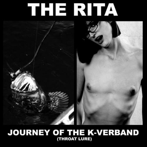 "THE RITA Journey Of The K-Verband (Throat Lure) 7"""