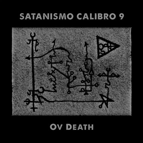 SATANISMO CALIBRO 9 - Ov Death CD