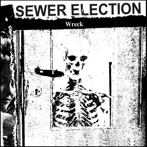 SEWER ELECTION 'Wreck' CD