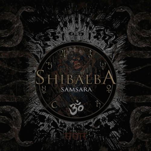 SHIBALBA 'Samsara' CD