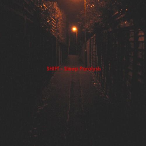SHIFT - Sleep Paralysis CD