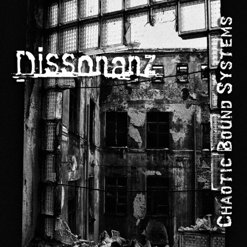 CHAOTIC BOUND SYSTEMS - Dissonanz CD