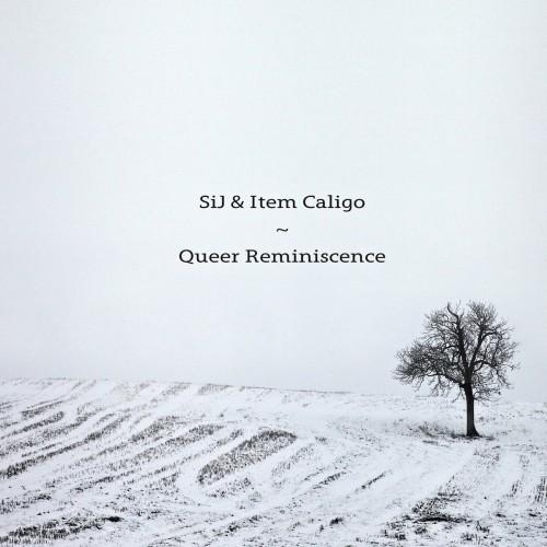 SiJ & Item Caligo 'Queer Reminiscence' CD