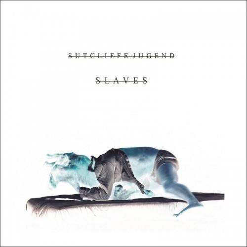 SUTCLIFFE JUGEND - Slaves No More 2CD
