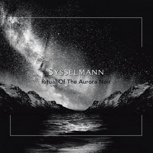 SYSSELMANN - Ritual Of The Aurora Noir CD