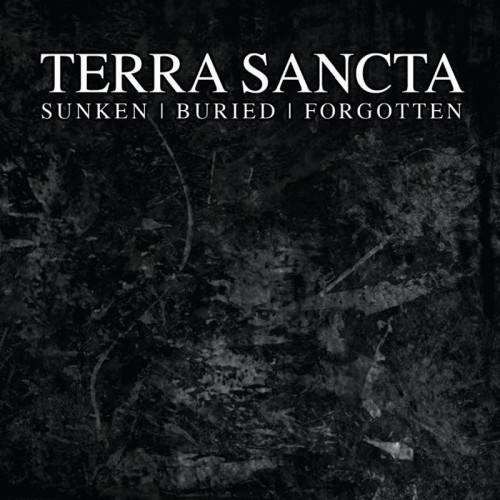 TERRA SANCTA - Sunken Buried Forgotten CDEP