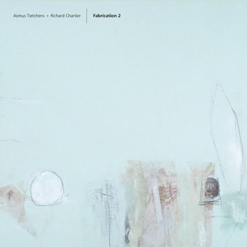 Asmus Tietchens + Richard Chartier 'Fabrication 2' 2CD