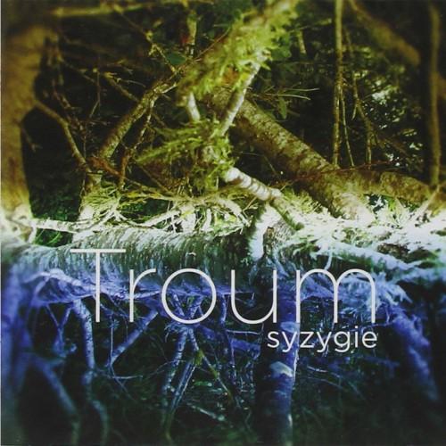 TROUM - Syzygie CD
