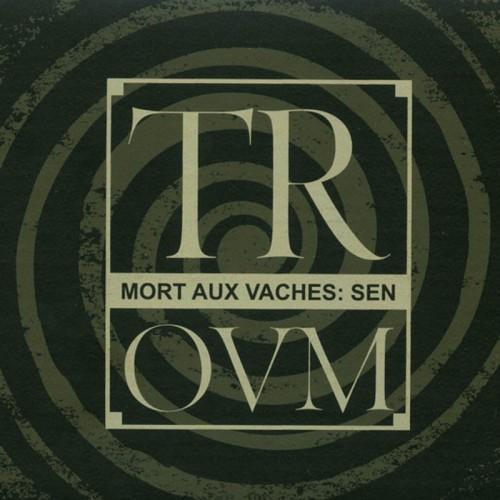 TROUM - Mort Aux Vaches: Sen CD