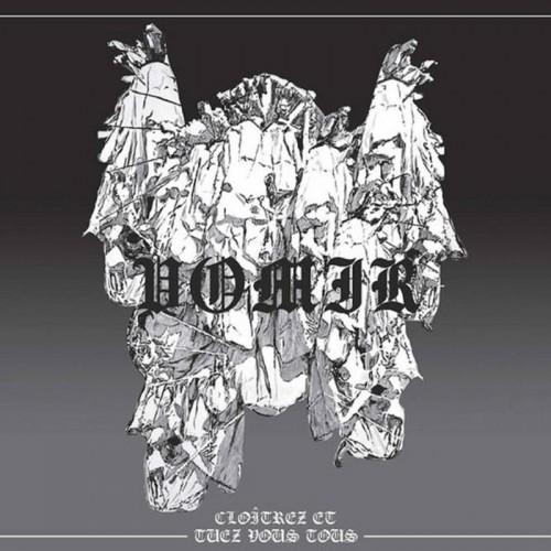 VOMIR - Cloîtrez Et Tuez Vous Tous CD