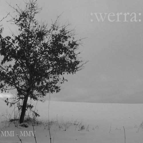 :WERRA: 'MMI - MMV' CD