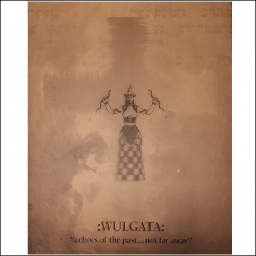 :WULGATA: – Echoes of the past...not far away CD