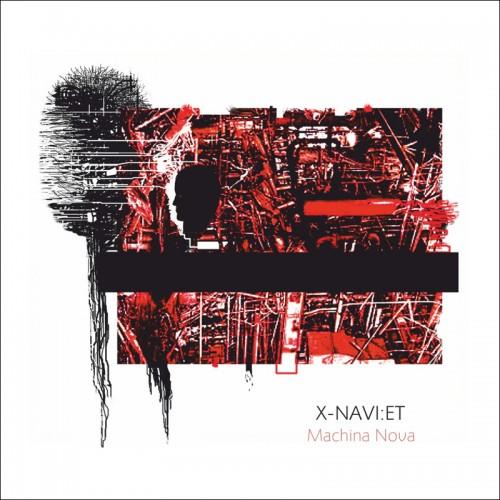 X-NAVI:ET 'Machina Nova' CD