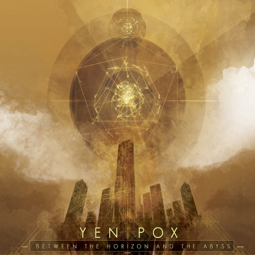 YEN POX - Between the Horizon and the Abyss CD