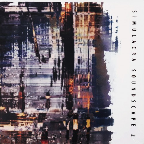 V/A - Simulacra Soundscape II 2CD