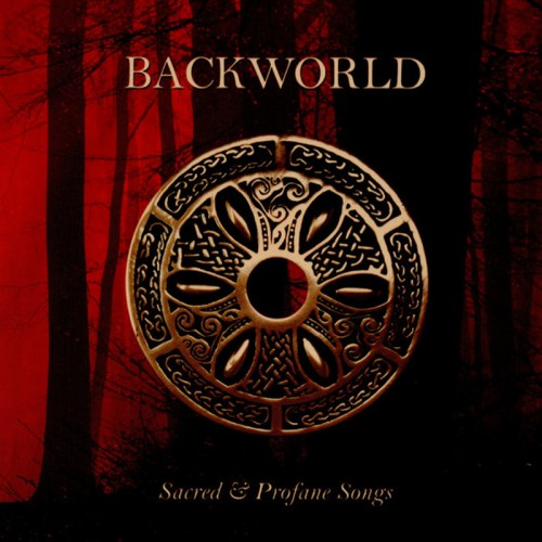 BACKWORLD - Sacred & Profane Songs CD