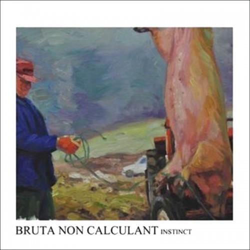 BRUTA NON CALCULANT - Instinct CD