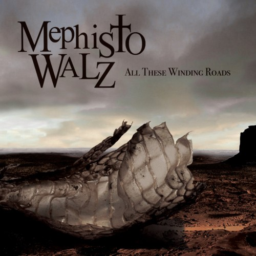MEPHISTO WALZ - All These Winding Roads CD