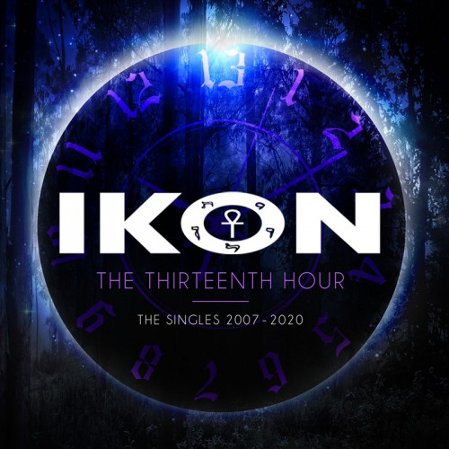 IKON - The Thirteenth Hour (The Singles 2007-2020) 3CD