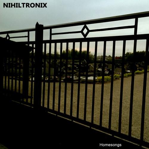 NIHILTRONIX - Homesongs CD