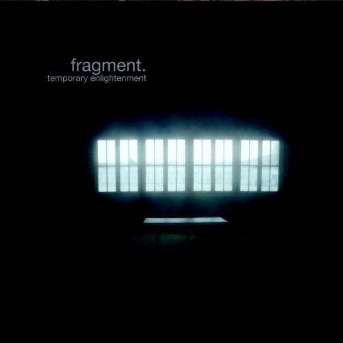 Fragment. – Temporary Enlightenment CD