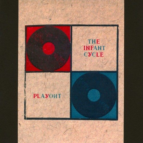 THE INFANT CYCLE - Playout CDr