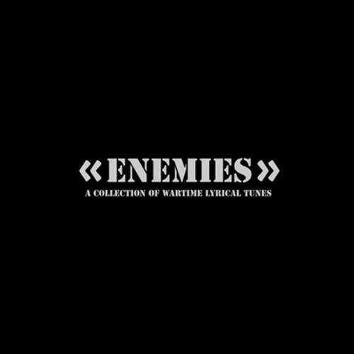 V/A - ENEMIES A Collection Of Wartime Lyrical Tunes CD