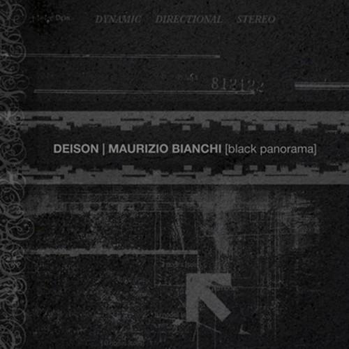 DEISON | Maurizio Bianchi - Black Panorama CD